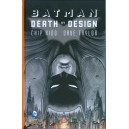 BATMAN DEATH BY DESIGN - GRANDI OPERE DC